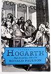 Hogarth: Volume II: High Art and Low,...