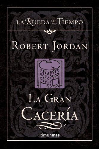 LA GRAN CACERIA