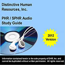 PHR - SPHR Study Guide: 2012 Edition Audiobook by David Siler Narrated by David Siler