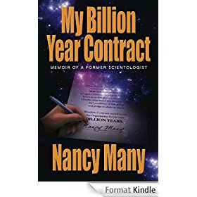 My Billion Year Contract, Memoir of a Former Scientologist (English Edition)