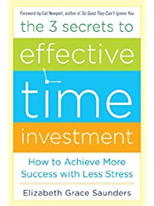 Learn more about the book, The 3 Secrets to Effective Time Investment