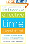 The 3 Secrets to Effective Time Inves...