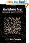 Mind-Altering Drugs: The Science of S...