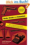 Books, Crooks and Counselors: How to...