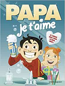 Papa je t'aime (French Edition): 9782749305752: Amazon.com: Books