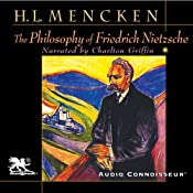 The Philosophy of Friedrich Nietzsche | [Henry Louis Mencken]