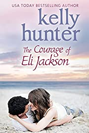 The Courage of Eli Jackson (The Jackson Brothers Book 1)