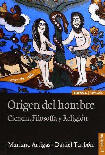 Origen del hombre: ciencia, filosofía y religión (Ciencias)