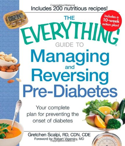 The Everything Guide To Managing And Reversing Pre-Diabetes: Your Complete Plan For Preventing The Onset Of Diabetes front-523684