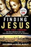 img - for Six Holy Objects That Tell the Remarkable Story of the Gospels Finding Jesus: Faith. Fact. Forgery (Hardback) - Common book / textbook / text book
