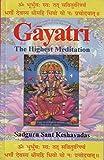 img - for Gayatri: The Highest Meditation by Sadguru Sant Keshavadas (5-Dec-1997) Paperback book / textbook / text book