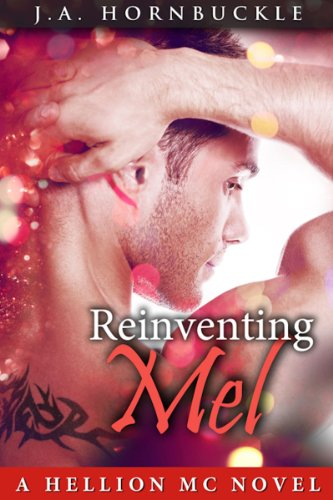 Reinventing Mel: A Hellion MC Novel