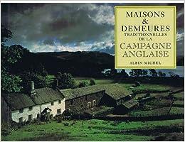 Maisons demeures traditionnelles de la campagne anglaise - Maison de campagne anglaise ...