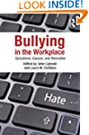 Bullying in the Workplace: Causes, Sy...