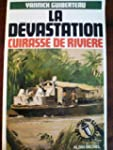 La D�vastation - Cuirass� de rivi�re...