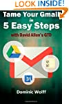 Tame Your Gmail in 5 Easy Steps with...