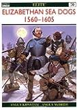 Elizabethan Sea Dogs 1560-1605 (Elite)