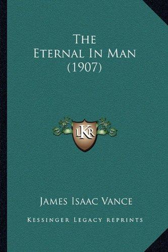 The Eternal in Man (1907)