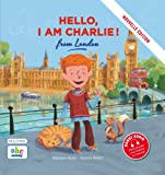 HELLO, I AM CHARLIE FROM LONDON (Nouvelle édition)