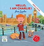 HELLO, I AM CHARLIE FROM LONDON (Nouv...