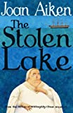 Stolen Lake (The Wolves of Willoughby Chase Sequence) (0099477394) by Aiken, Joan
