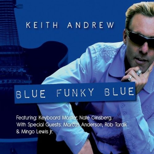 Keith Andrew - Blue Funky Blue (2011)