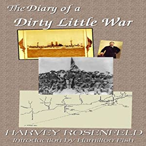 Diary of a Dirty Little War Audiobook