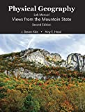 img - for Physical Geography Lab Manual: Views from the Mountain State book / textbook / text book