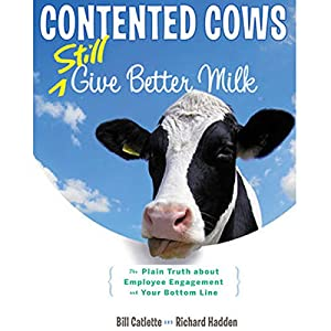 Contented Cows Still Give Better Milk, Revised and Expanded Audiobook