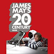 James May's 20th Century | [James May, Phil Dolling]