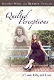 img - for Quilted Perceptions of Love, Life, and Loss book / textbook / text book