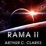Rama II: Rama Series, Book 2 (Unabridged)