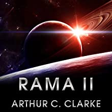 Rama II (       UNABRIDGED) by Arthur C. Clarke Narrated by Toby Longworth