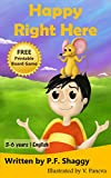 Happy Right Here: Ages 3-6, English (Miguel Language Series Book 1)