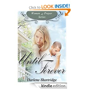 FREE KINDLE BOOK: Until Forever (Women of Prayer)