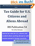 IRS Publication 54: Tax Guide for U.S...