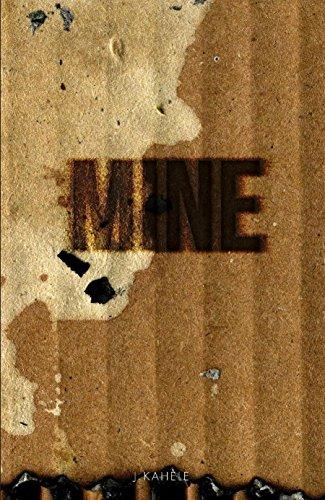 Book: Mine - Uncut Version by J Kahele