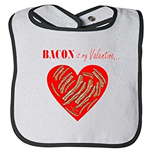 Bacon Is My Valentine Funny V-Day Baby Bib