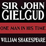 One Man in His Time | William Shakespeare
