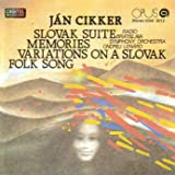 Classical Music : Jan Cikker &#40;1911-89&#41;: Slovak Suite for Large Orchestra op 22, Memories for 5 Wind Instruments and String Orchestra op 25 &#40;Opus&#41;