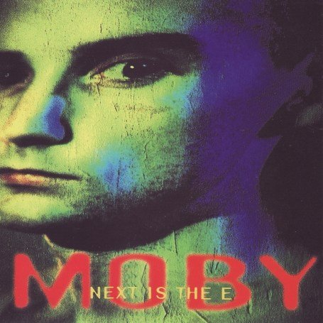 Moby - Next Is The E - Zortam Music
