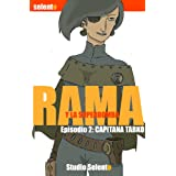 Rama y La Superbomba, 2 Capitana Tarko