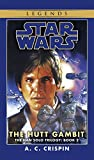 Star Wars: Han Solo Trilogy: The Hutt Gambit Book 2 (Star Wars S.) A. C. Crispin