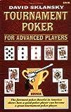 Tournament Poker for Advanced Players (Advance Player) (1880685280) by Sklansky, David