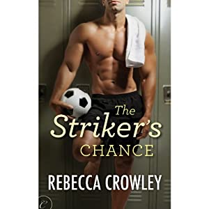 The Striker's Chance | Livre audio