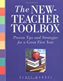 img - for The New-Teacher Toolbox: Proven Tips and Strategies for a Great First Year book / textbook / text book