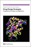 img - for Drug Design Strategies: Computational Techniques and Applications (RSC Drug Discovery) book / textbook / text book