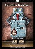 Schrott-Roboter (Wandkalender 2016 DIN A4 hoch): humorvolle digitale Montagen, Roboter aus Schrott und Gerümpel (Monatskalender, 14 Seiten)
