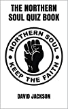 The Northern Soul Quiz Book