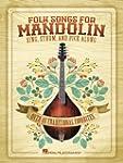 Folk Songs For Mandolin Sing Strum An...